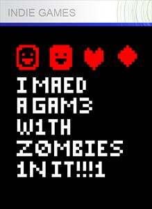 madeagamewithzombies