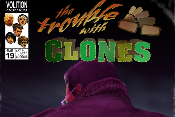 TroublewithClones
